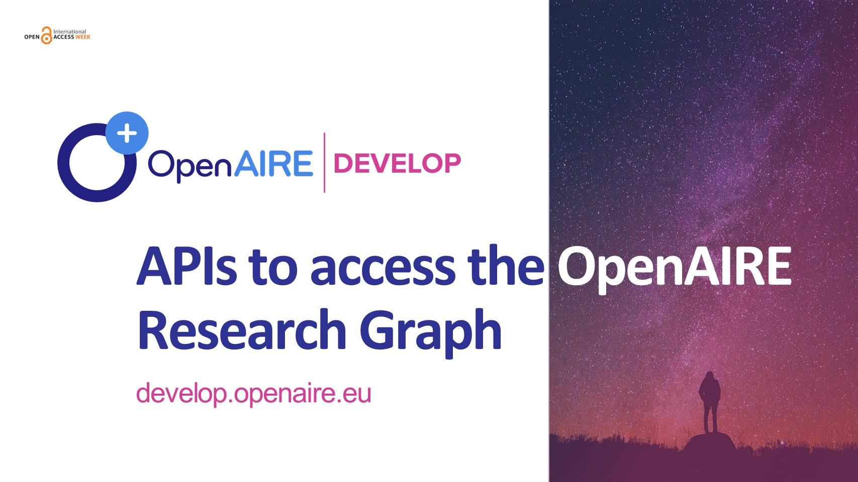 OpenAIRE DEVELOP Service: APIs to access the OpenAIRE Research Graph #OAWeek