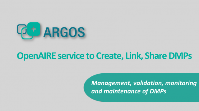 ARGOS: the newest OpenAIRE service to Create, Link and Share DMPs #OAWeek