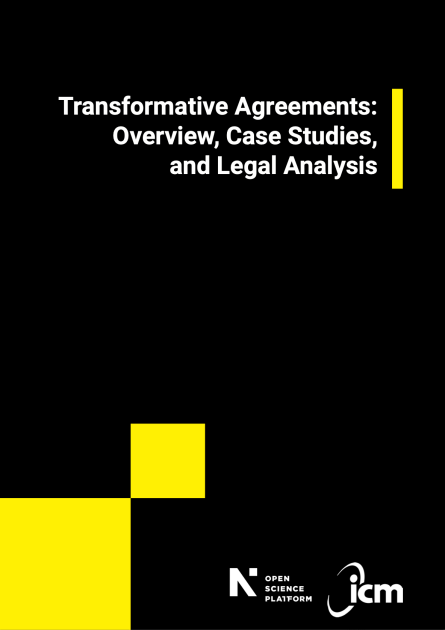 """""""Transformative Agreements: Overview, Case Studies, and Legal Analysis"""" – Open Science Platform report"""