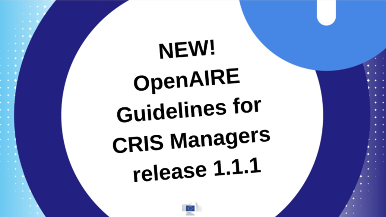 OpenAIRE Guidelines for CRIS Managers release 1 1 1 - OpenAIRE Blog