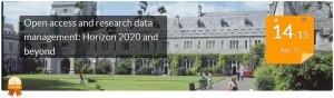 Open Access and Research Data management: Horizon 2020 and Beyond in Ireland.
