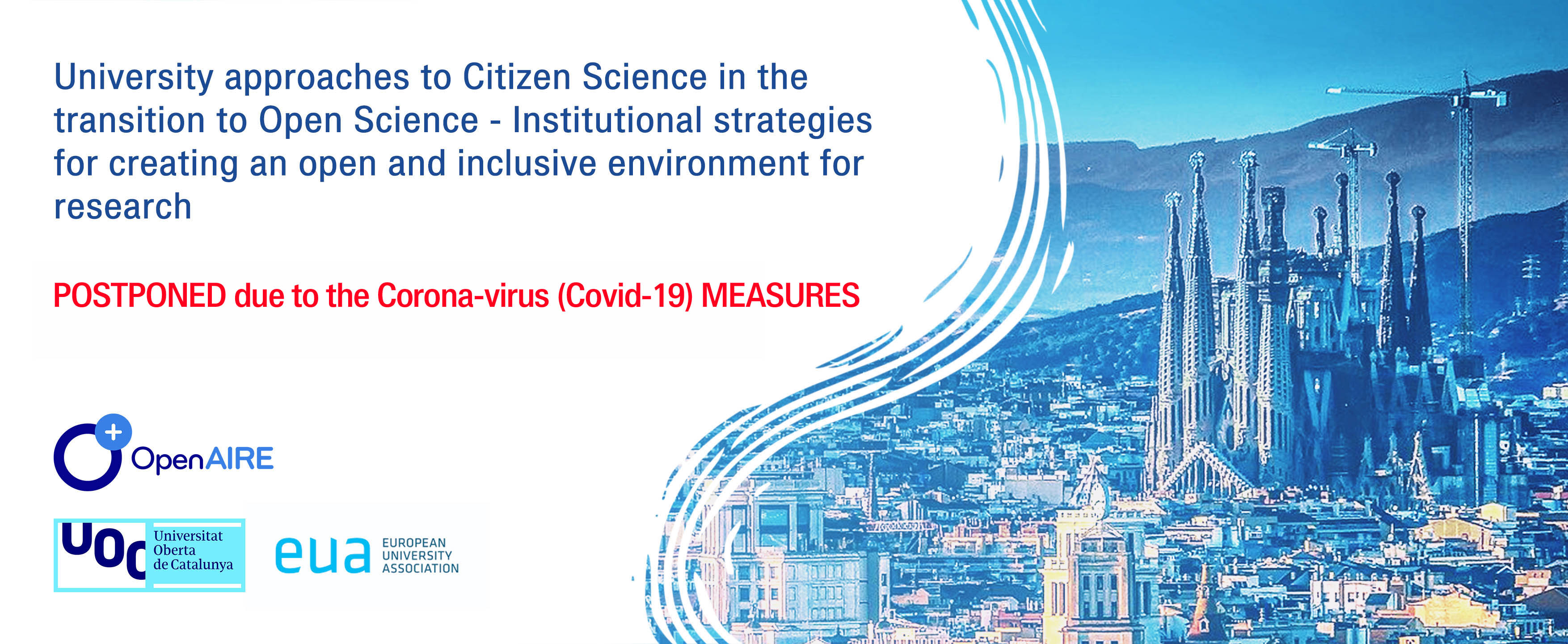 University approaches to Citizen Science in the transition to Open Science - Institutional strategies for creating an open and inclusive environment for research (12th OpenAIRE workshop - 2020)