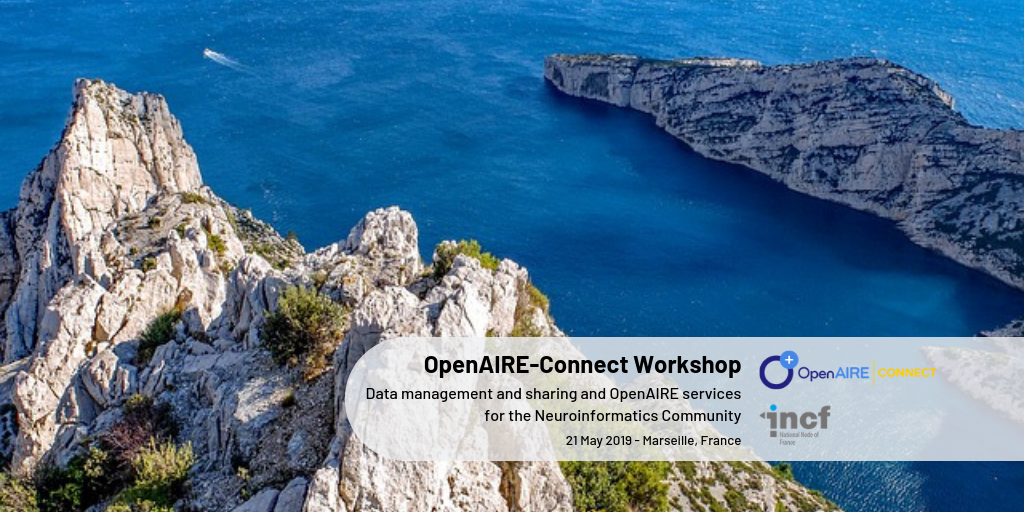 OpenAIRE-Connect Workshop - Data Management and Sharing in Neuroinformatics