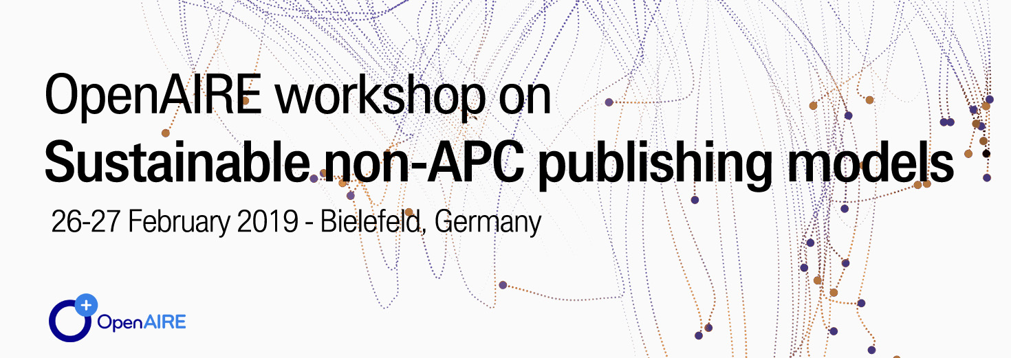 Sustainable non-APC OA publishing models (9th OpenAIRE workshop - February 2019)